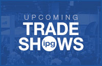 IPG Upcoming Trade Shows