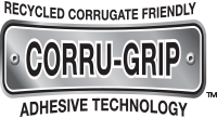 Corru-Grip Corrugate Friendly Adhesive Technology