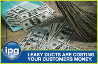 Leaky Ducts Are Costing Your Customers Money